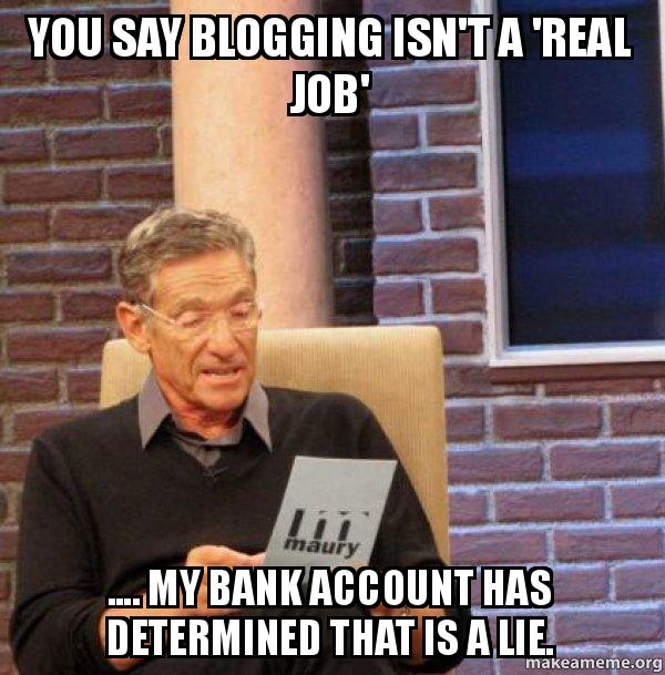 blogging is my real job